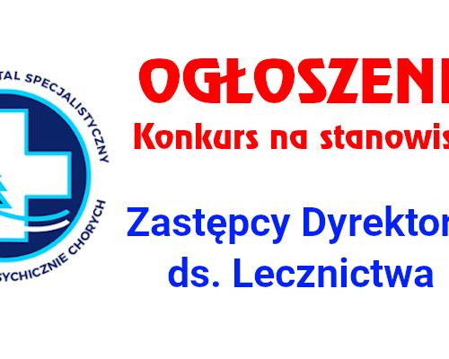 Konkurs na stanowisko Z-cy Dyrektora ds. Lecznictwa